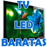 TV LED baratas ¿Cuál comprar?
