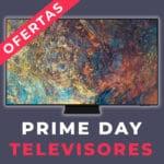 Prime Day 2021 en televisiones